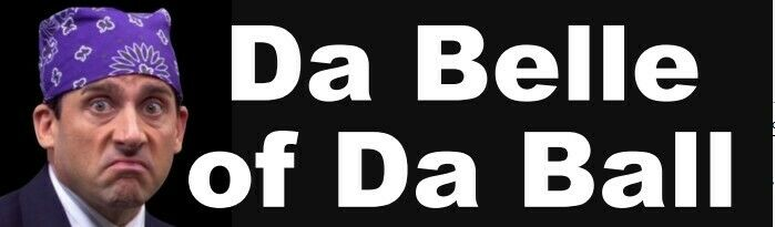 Da Belle of the Ball Bumper sticker